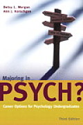 Majoring in Psych Career Options for Psychology Undergraduates
