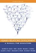 Human Relations Development: A Manual for Educators