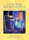 Social Work Research Methods From Conceptualization to Dissemination