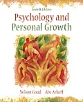 Psychology and Personal Growth (7TH 06 - Old Edition)