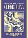 Contemporary Issues in Curriculum (4TH 07 - Old Edition)
