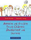 Assessing & Guiding Young Childrens Development & Learning
