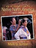 Introduction To Native North America 3rd Edition