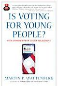 Is Voting for Young People With a PostScript on Citizen Engagement