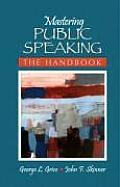 Mastering Public Speaking The Handbook