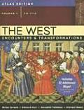 The West, Volume 1: Encounters and Transformations, to 1715