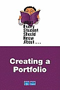 What Every Student Should Know about Creating Portfolios