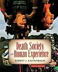 Death Society & Human Experience 10th Edition