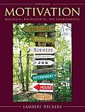 Motivation : Biological, Psychological, and Environmental (3RD 10 - Old Edition)