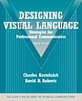 Designing Visual Language Strategies for Professional Communicators