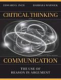 Critical Thinking & Communication The Use of Reason in Argument