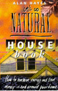 Its So Natural House Book