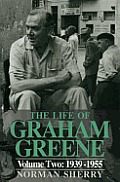 The Life of Graham Greene, Vol. 2