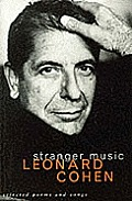 Stranger Music Selected Poems & Songs