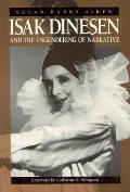 Isak Dinesen & the Engendering of Narrative
