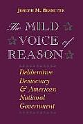 Mild Voice of Reason Deliberative Democracy & American National Government