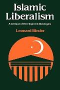 Islamic Liberalism: A Critique of Development Ideologies