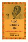 Venda Childrens Songs A Study in Ethnomusicological Analysis