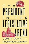 The President in the Legislative Arena