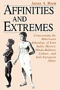 Affinities & Extremes Crisscrossing the Bittersweet Ethnology of East Indies History Hindu Balinese Culture & Indo European Allure
