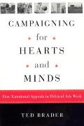 Campaigning for Hearts & Minds How Emotional Appeals in Political Ads Work