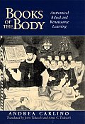 Books of the Body Anatomical Ritual & Renaissance Learning