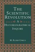 Scientific Revolution A Historiographical Inquiry