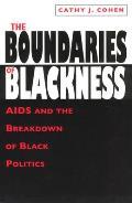 Boundaries of Blackness AIDS & the Breakdown of Black Politics