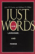 Just Words Law Language & Power
