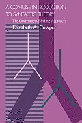 Concise Introduction to Syntactic Theory The Government Binding Approach