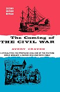 Coming Of The Civil War 2nd Edition