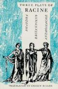 Three Plays of Racine Phaedra Andromache & Brittanicus