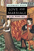Love & Marriage In The Middle Ages