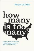 How Many Is Too Many The Progressive Argument for Reducing Immigration into the United States