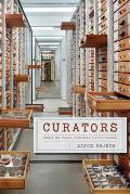 Curators Behind the Scenes of Natural History Museums