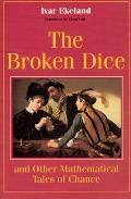 Broken Dice & Other Mathematical Tales of Chance