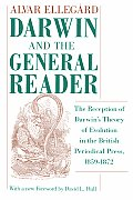 Darwin and the General Reader: The Reception of Darwin's Theory of Evolution in the British Periodical Press, 1859-1872
