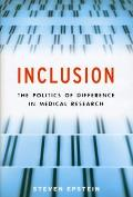 Inclusion The Politics of Difference in Medical Research