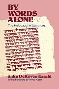 By Words Alone: The Holocaust in Literature