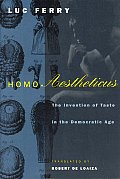 Homo Aestheticus: The Invention of Taste in the Democratic Age