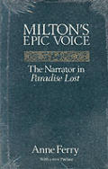 Miltons Epic Voice The Narrator in Paradise Lost