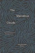 Marvelous Clouds Toward a Philosophy of Elemental Media
