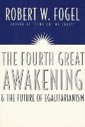 Fourth Great Awakening & the Future of Egalitarianism