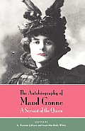 Autobiography of Maud Gonne A Servant of the Queen