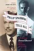 Philip Sparrow Tells All Lost Essays by Samuel Steward Writer Professor Tattoo Artist