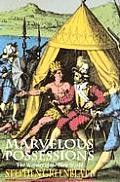 Marvelous Possessions The Wonder of the New World