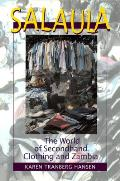 Salaula The World of Secondhand Clothing & Zambia