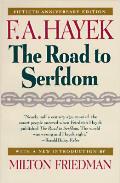 Road To Serfdom 50th Anniversary Edition