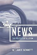 News: The Politics of Illusion, Ninth Edition