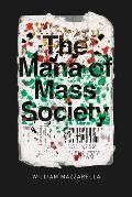 Mana Of Mass Society
